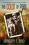 The Color of Pain by Gregory Reid