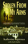 Stolen from my Arms by Katherine Sapienza with Zach Taylor